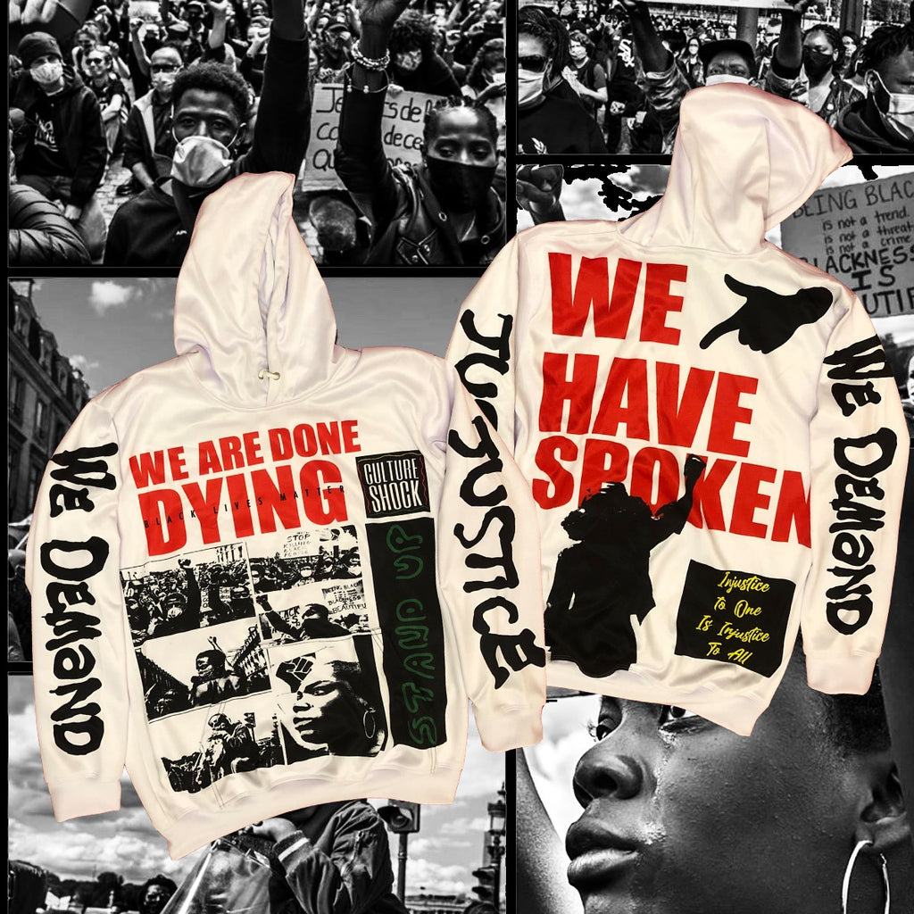 """We Are Done Dying"" Hoodie WHITE"