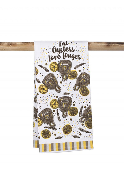 Eat Oysters, Love Longer Kitchen Towel