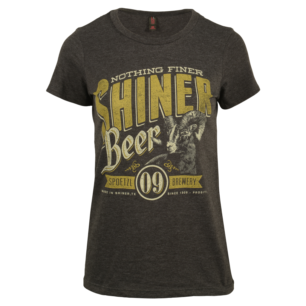 Ladies Nothing Finer Than Shiner