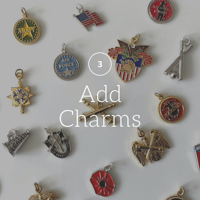 Step 3: Add Charms