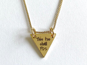 This Too Shall PCS Gold Necklace