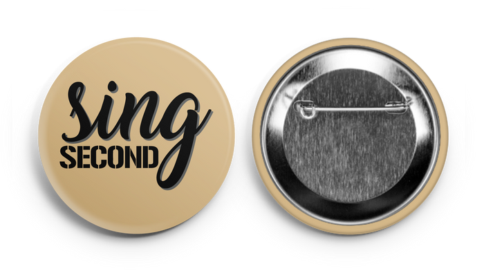 Sing Second Button Army Supporter Button