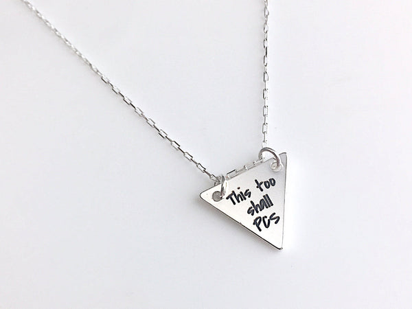 This Too Shall PCS Silver Necklace