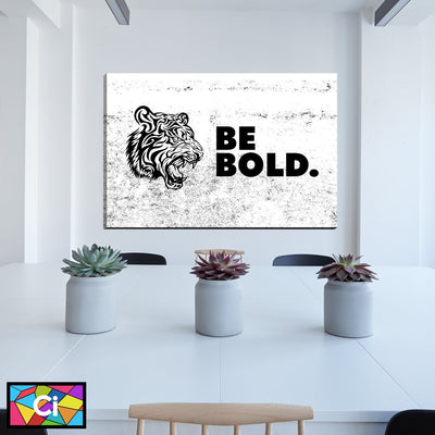 Be Bold Motivational Message Canvas Wall Art - Canvas Insider™️
