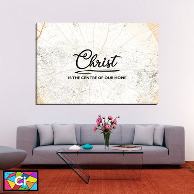 Christ Is The Center Of Our Home Canvas Wall Art - Canvas Insider™️