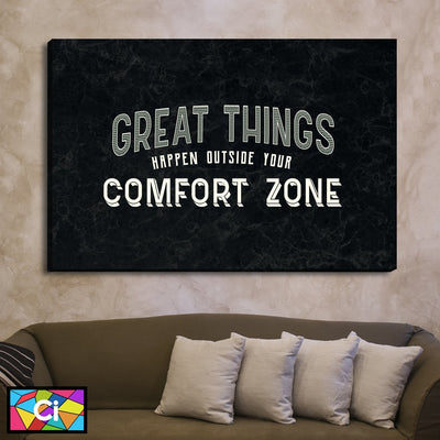 Great Things Happen Outside Your Comfort Zone Motivational Canvas Wall Art - Canvas Insider™️
