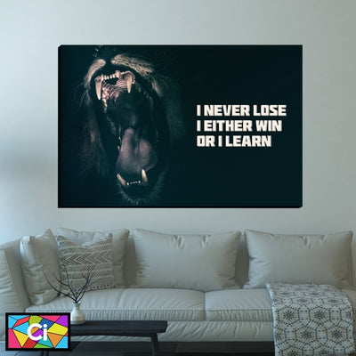 I Never Lose Motivational Message Canvas Wall Art - Canvas Insider™️