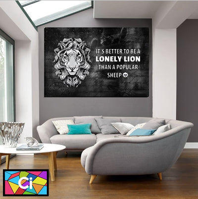 I'ts Better To Be A Lonely Lion Motivational Canvas Wall Art - Canvas Insider™️