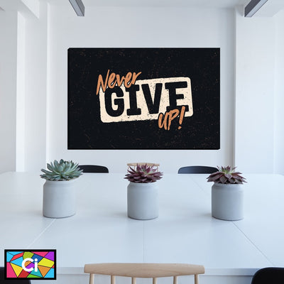 Never Give Up Inspiring Message Canvas Wall Art - Canvas Insider™️