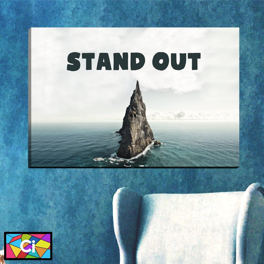 Stand Out Motivational Mantra Canvas Wall Art - Canvas Insider™️