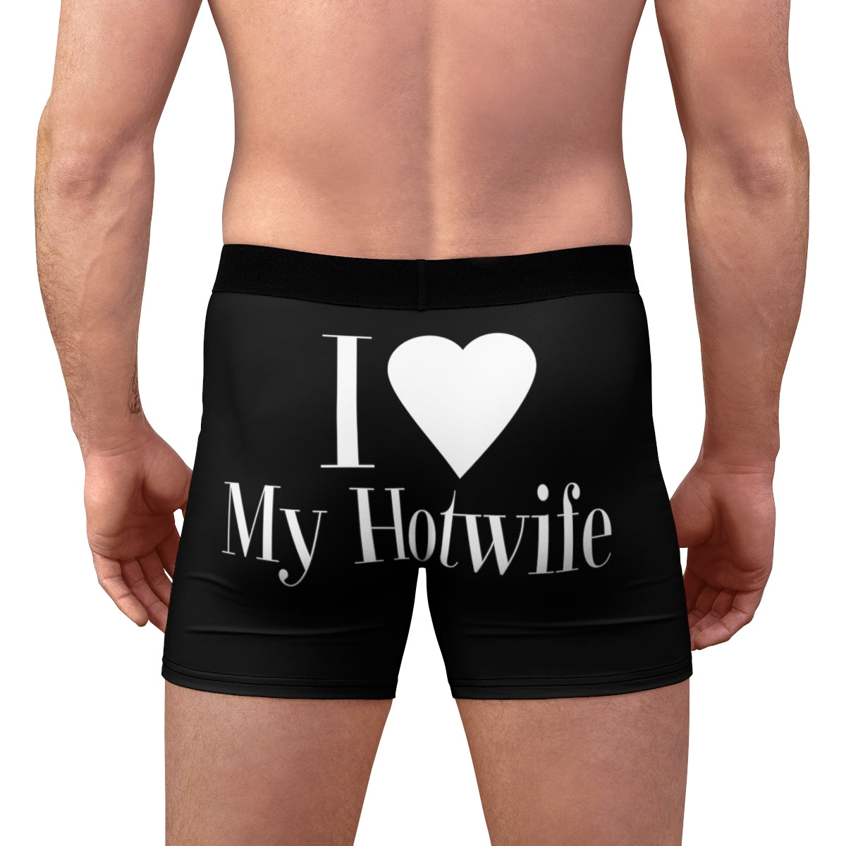 I love My Hotwife Men's Boxer Briefs