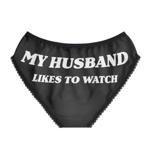 My Husband Likes To Watch Women's Briefs