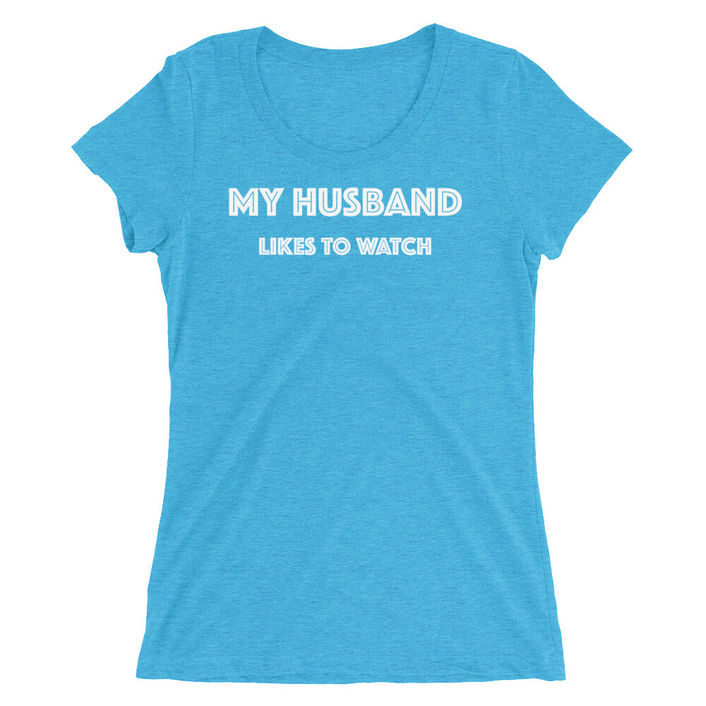 My Husband Likes To Watch Cuckolding Swinger Couples Ladies' short sleeve t-shirt - Cuck and Bull Shop