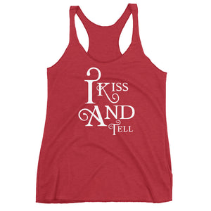 I Kiss and Tell Cuckolding Couples Womens Racerback Tank Top