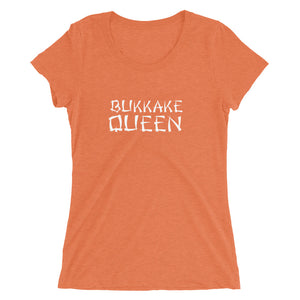 Bukkake Queen Ladies' short sleeve t-shirt - Cuck and Bull Shop