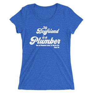 My Boyfriend is A Plumber and My Husband Likes To Watch Him Fuck Me Ladies' short sleeve t-shirt - Cuck and Bull Shop