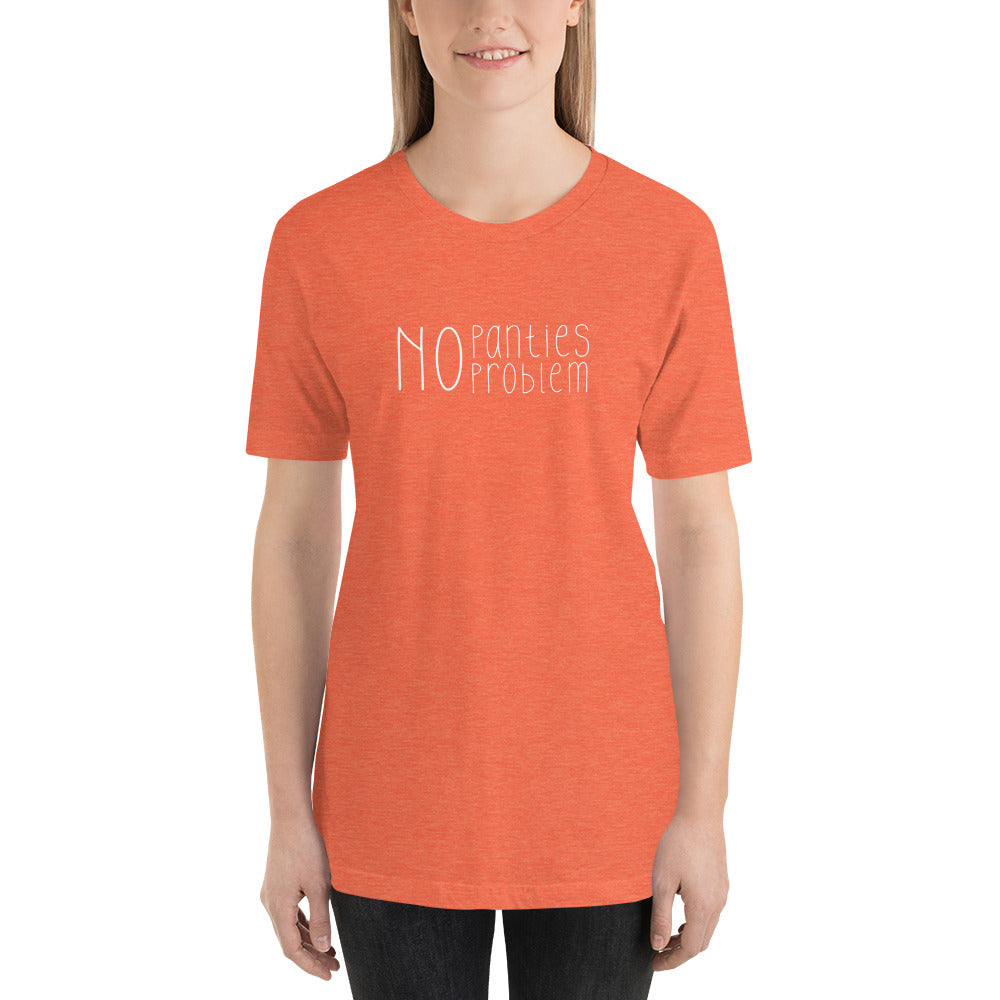 No Panties No Problem Short-Sleeve Unisex T-Shirt - Cuck and Bull Shop