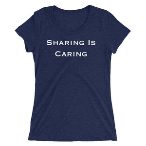Sharing Is Caring Clean Style Font Ladies' short sleeve t-shirt - Cuck and Bull Shop