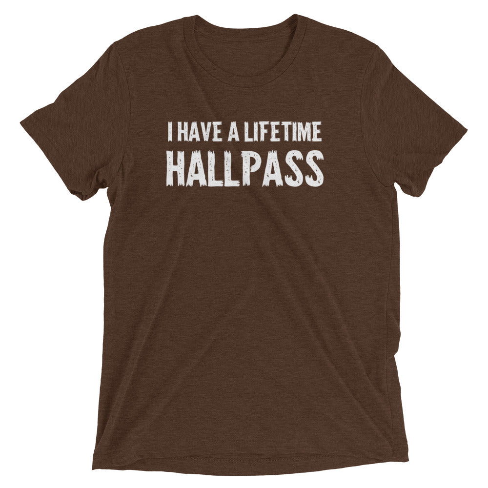 I Have A Lifetime Hallpass Mens Short Sleeve T-Shirt