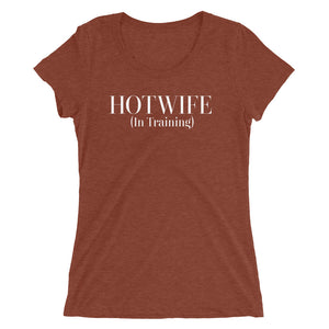 HOTWIFE (in Training) Ladies' short sleeve t-shirt - Cuck and Bull Shop