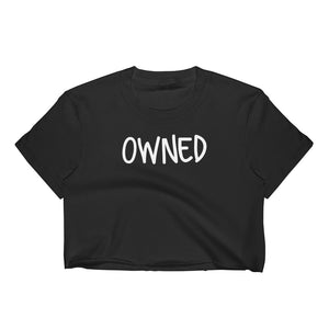 OWNED Cuckolding Couples Womens Short Sleve Cropped Top Shirt - Cuck and Bull Shop