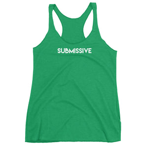 SUBMISSIVE BDSM BDLG Kink Lifestyle Womens Racerback Tank Top