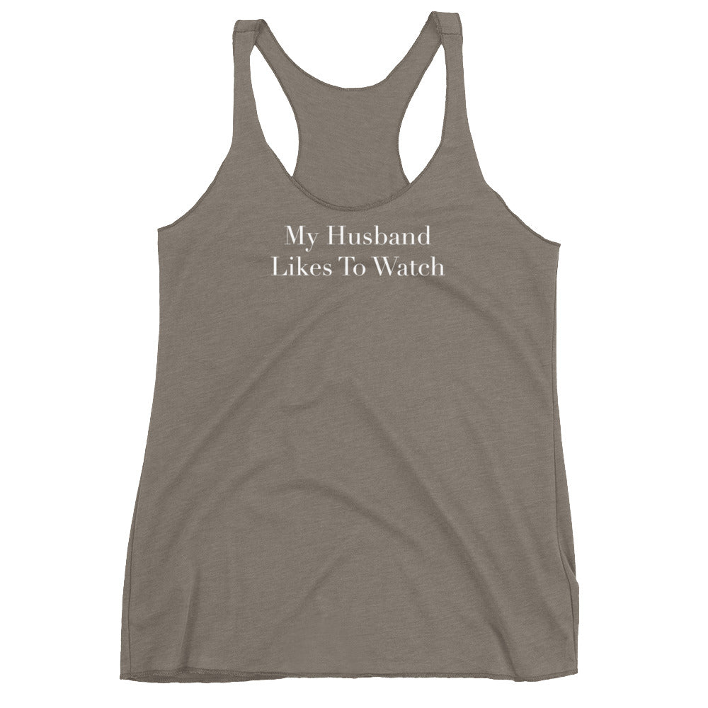 My Husband Likes To Watch Cuckolding Womens Womens Racerback Tank Top