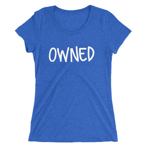 Owned Ladies' short sleeve t-shirt - Cuck and Bull Shop