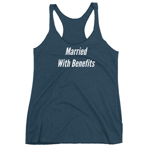 Married With Benefits Womens Racerback Tank Top
