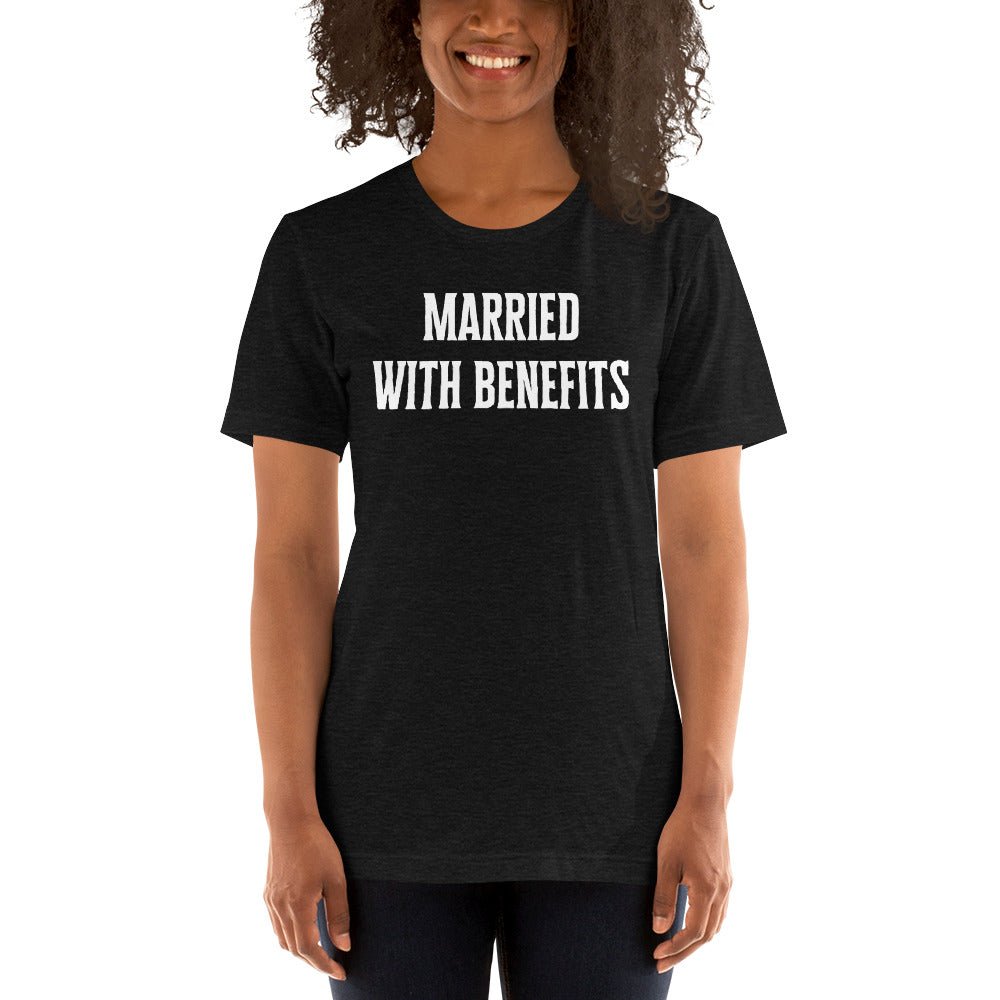 Married With Benefits Short-Sleeve Unisex T-Shirt - Cuck and Bull Shop