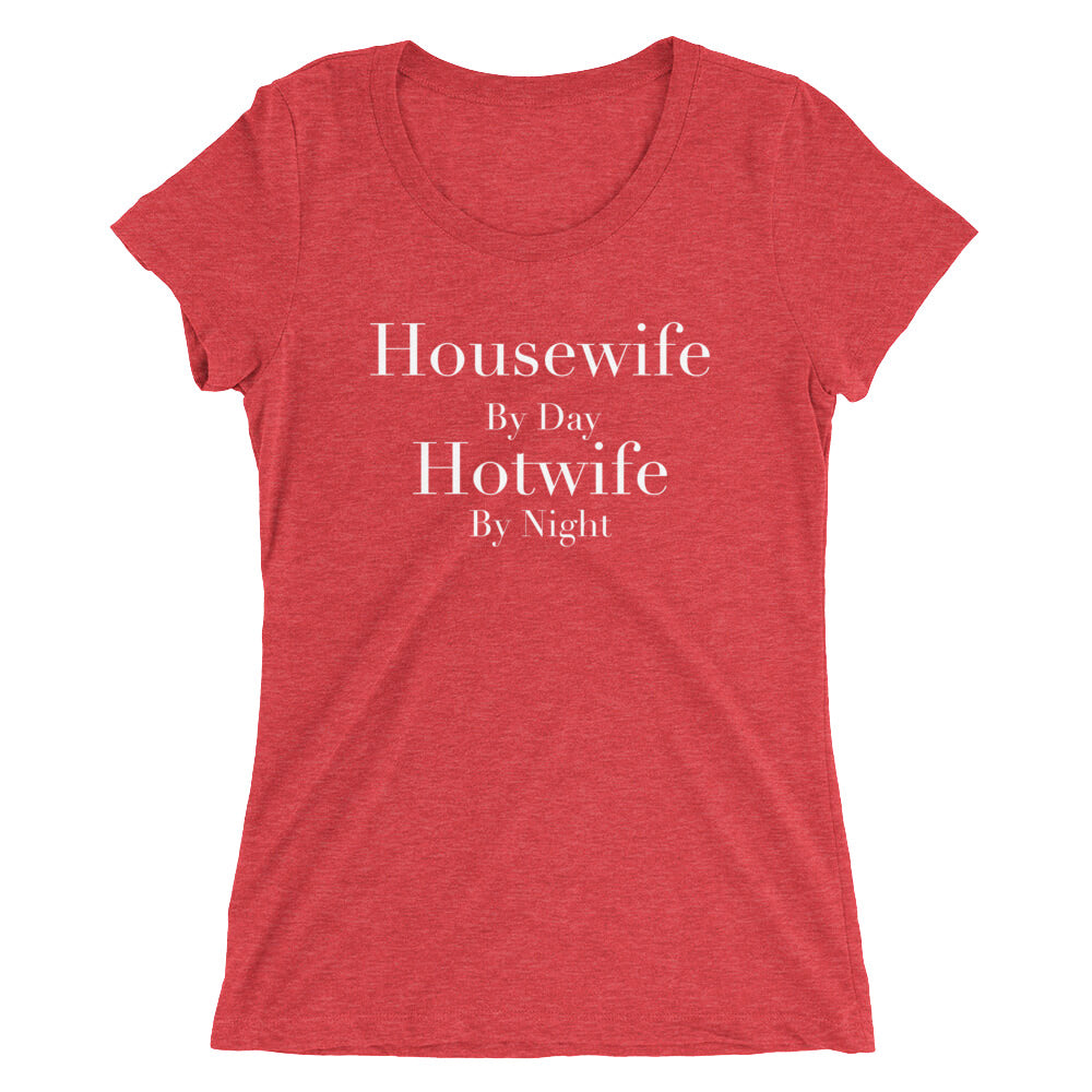 Housewife By Day Hotwife By Night Ladies' short sleeve t-shirt - Cuck and Bull Shop