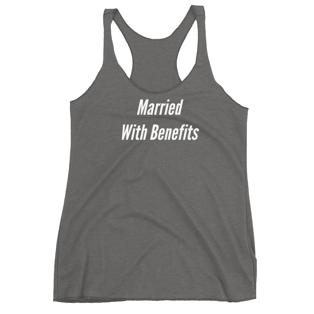 Married With Benefits Women's Racerback Tank - Cuck and Bull Shop
