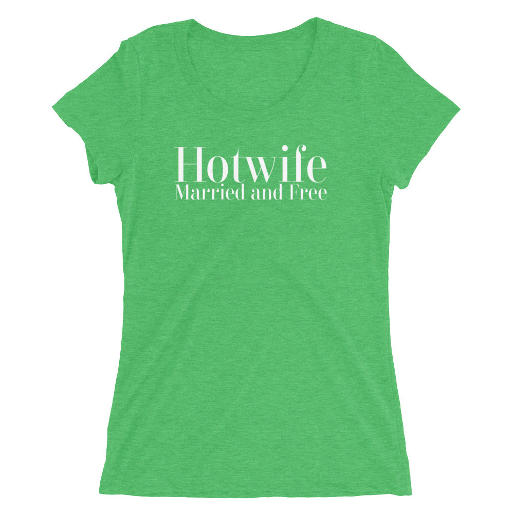 Hotwife Married and Free Ladies' short sleeve t-shirt - Cuck and Bull Shop