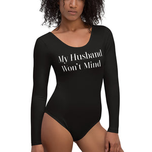 My Husband Won't Mind Cuckolding Couples Womens Long Sleeved Body Suit