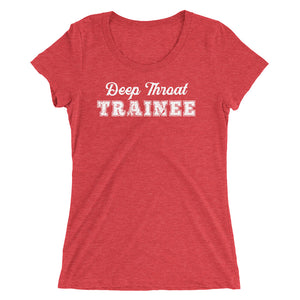 Deep Throat Trainee Ladies' short sleeve t-shirt - Cuck and Bull Shop