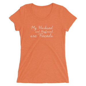My Husband And Boyfriend are Friends Cuckolding Script Style Ladies' short sleeve t-shirt - Cuck and Bull Shop