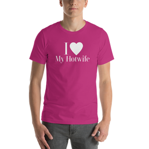 I Love My Hotwife Cuckolding Swinger Lifestyle Short-Sleeve Unisex T-Shirt - Cuck and Bull Shop