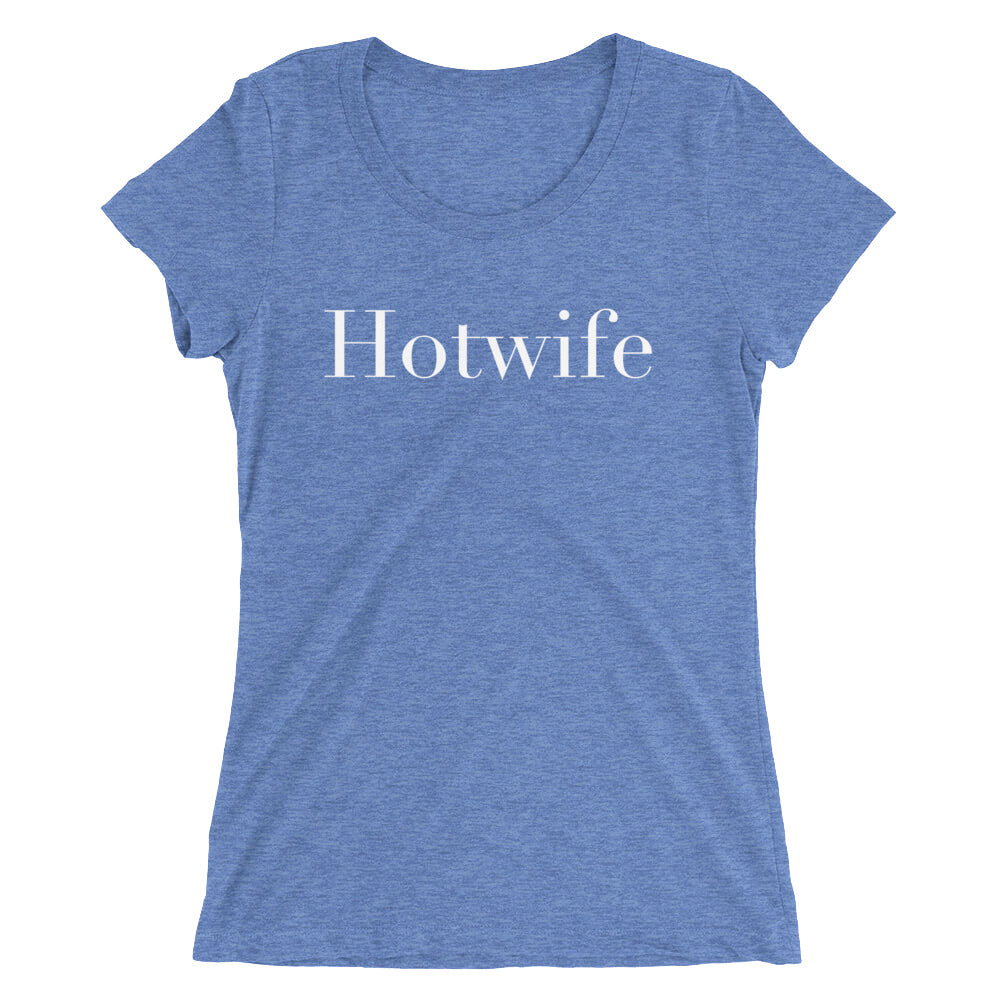 Hotwife Ladies' short sleeve t-shirt - Cuck and Bull Shop