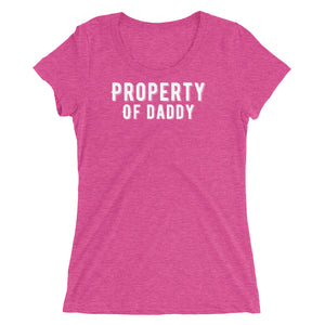 Property of Daddy BDLG Kink Playful Fun Ladies' short sleeve t-shirt - Cuck and Bull Shop