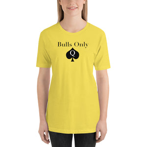Bulls Only Queen Of Spades QOS Short-Sleeve Unisex T-Shirt - Cuck and Bull Shop