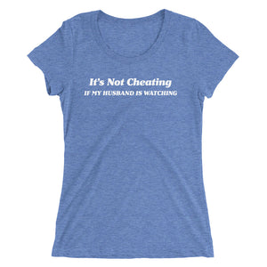 It's Not Cheating If My Husband Is Watching Ladies' short sleeve t-shirt - Cuck and Bull Shop