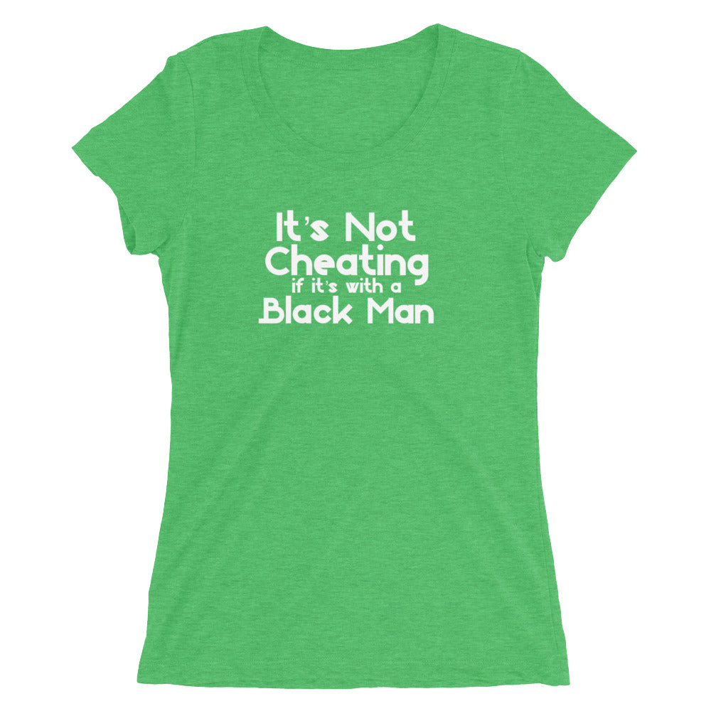 It's Not Cheating If It's With A Black Man Cuckolding QOS Ladies' short sleeve t-shirt - Cuck and Bull Shop
