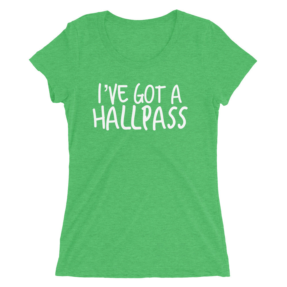 I've Got A Hallpass Ladies' short sleeve t-shirt - Cuck and Bull Shop