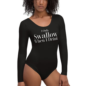 I Only Swallow When I Drink Cuckolding Couples Womens Long Sleeved Body Suit