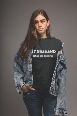 My Husband Likes To Watch Hotwife Cuckolding Couples Lifestyle Short-Sleeve Unisex T-Shirt - Cuck and Bull Shop
