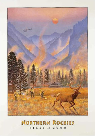 Northern Rockies Fires - Large signed