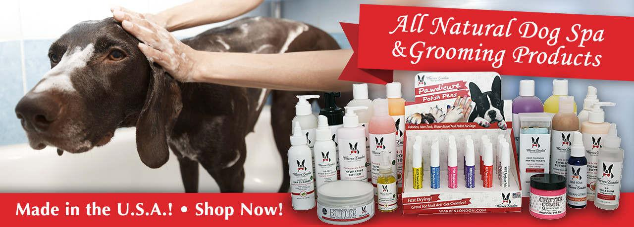 All Natural Dog Spa & Grooming Products
