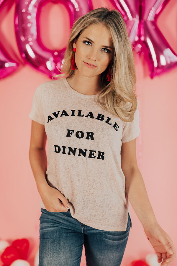Available For Dinner Knit Tee