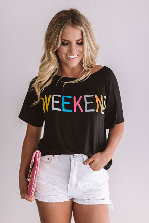 It's The Weekend Boyfriend Tee In Black