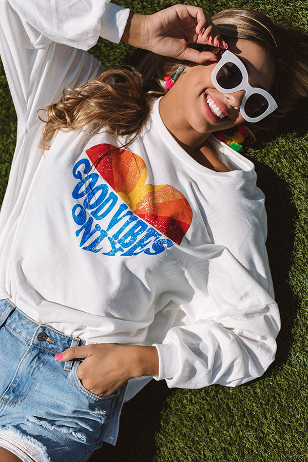 Good Vibes Only Sweatshirt